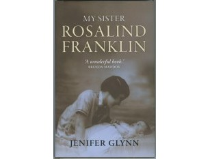 Cover of 'My Sister Rosalind Franklin' by Jenifer Glynn. Reproduced by permission of Oxford University Press.