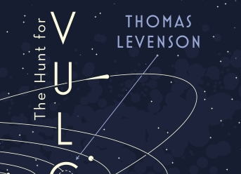 The Hunt for Vulcan by Thomas Levenson