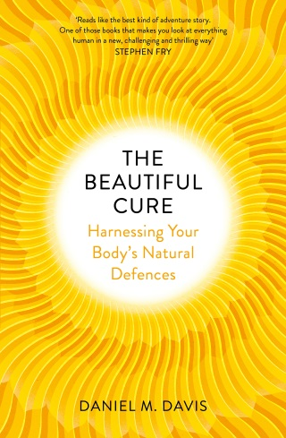 The Beautiful Cure by Daniel Davis