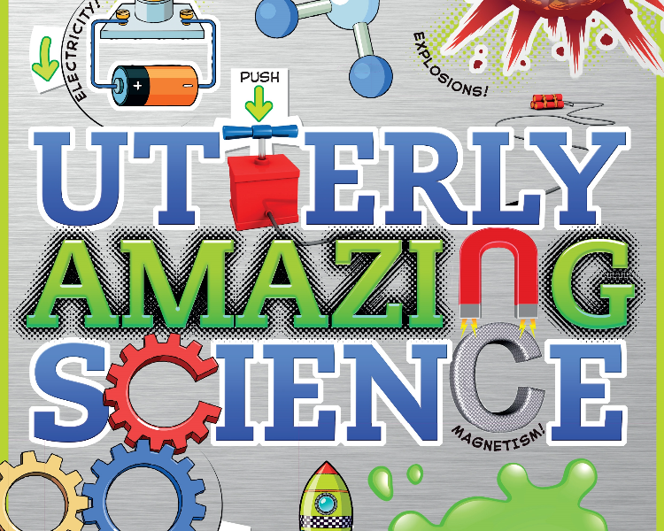 Utterly Amazing Science, by Robert Winston