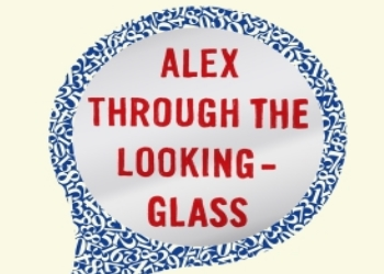 Alex Through the Looking-Glass by Alex Bellos