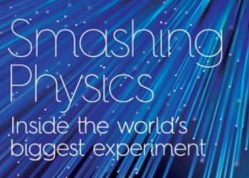 Smashing Physics by Jon Butterworth