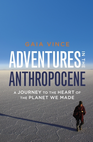 Adventures in the Antropocene