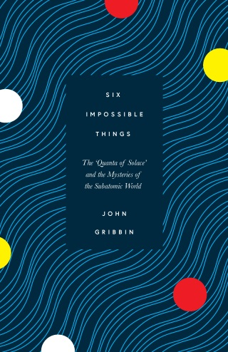 Six Impossible Things book cover