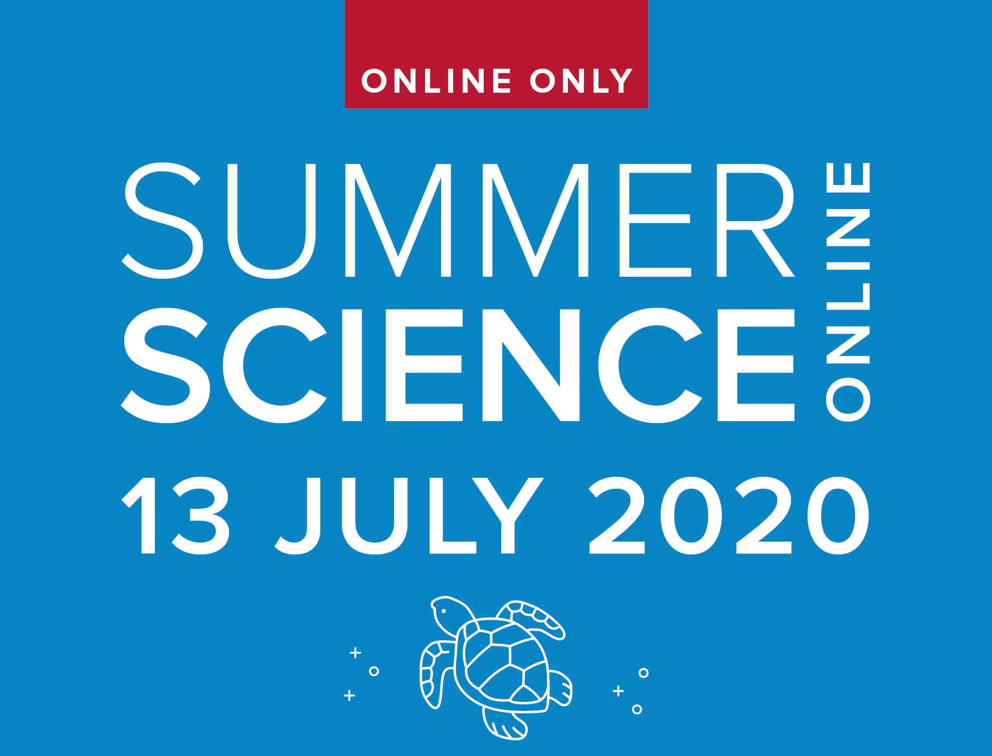Summer Science Online 13 July 2020