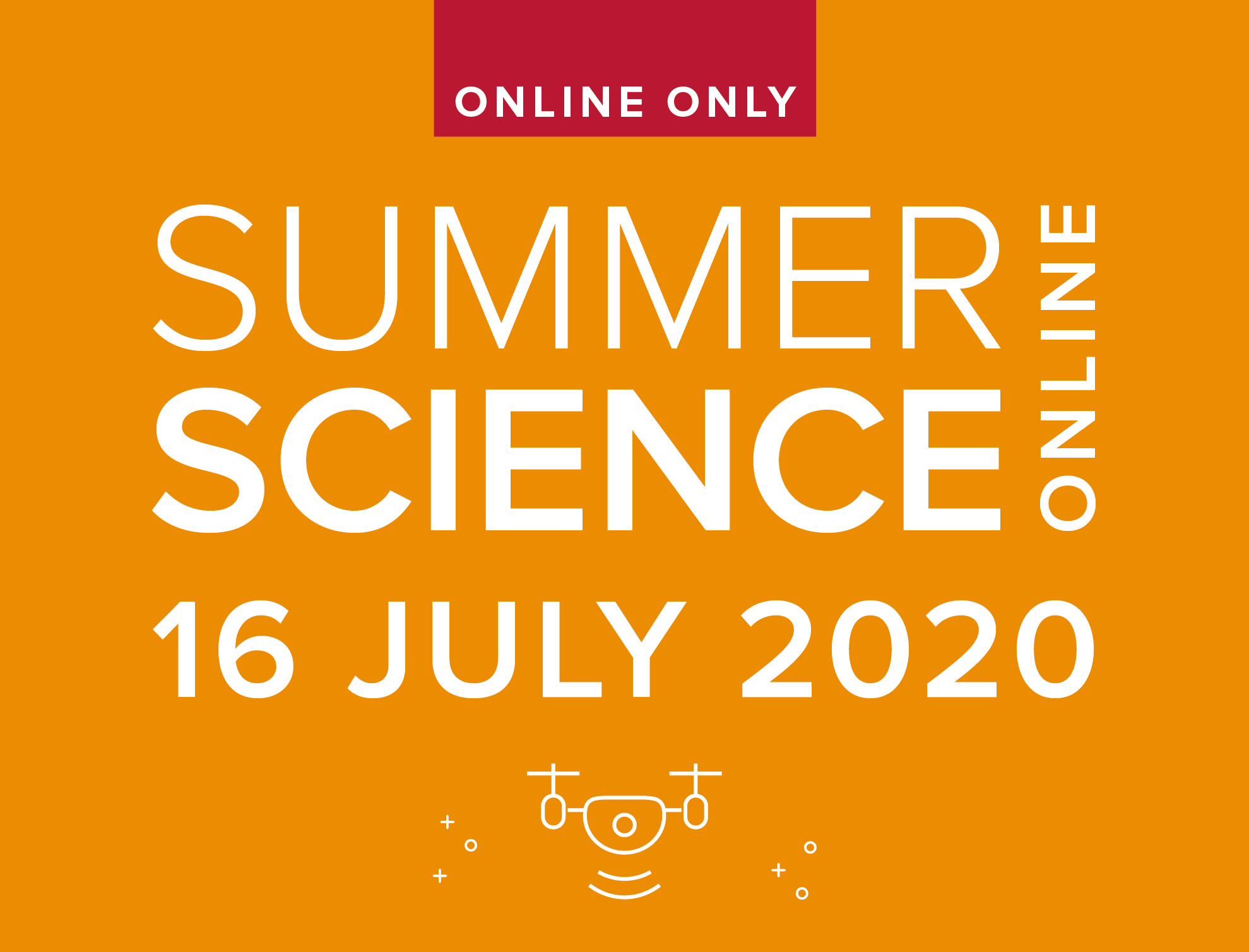 Summer Science Online 16 July 2020