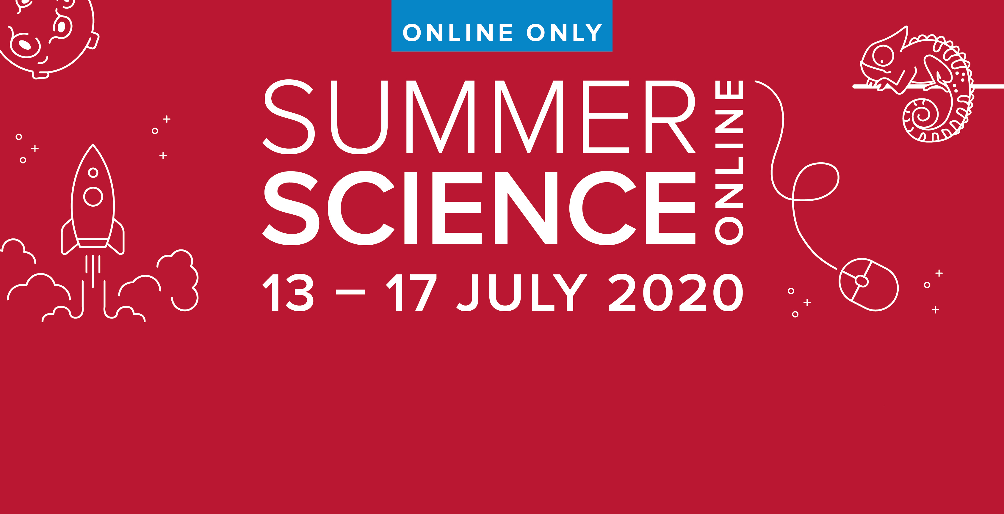 Summer Science Online 13-17 July 2020