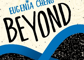 Beyond Infinity by Eugenia Cheng