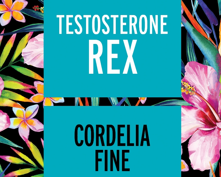 Testosterone Rex by Cordelia Fine